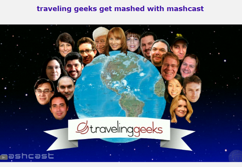 Traveling geeks get mashed