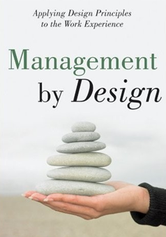 Management by design